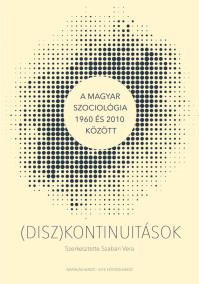 Megjelent a hazai szociológia történetével foglalkozó kötetünk